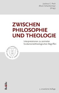 Cover-Pech-Zwischen Philosophie und Theologie-3. Auflage 2016